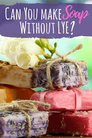 can you make soap without lye simple