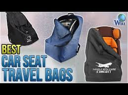 10 best car seat travel bags 2018 you