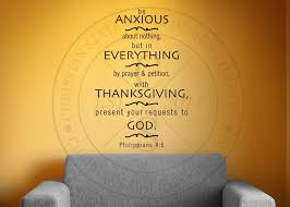 Be Anxious About Nothing Vinyl Wall Statement Philippians 4 6 Vinyl Scr224