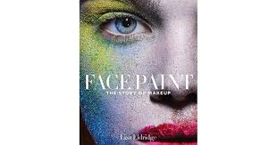 face paint the story of makeup by lisa