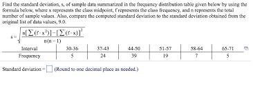 Solved: Find The Standard Deviation, S, Of Sample Data Sum...