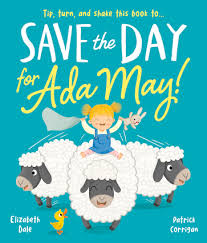 Save the Day for Ada May | Independent Publishers Group