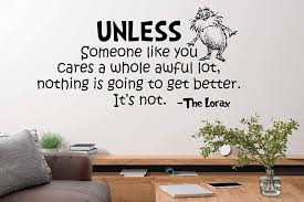 Amazon Com Dr Seuss Wall Quotes The Lorax Wall Vinyl Decal Quote Playroom Children Bedroom Baby Decor Nursery Mural Vinyl Decoration Sticker Home Art Print Kitchen Dining