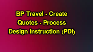 blue prism for you bp travel create quotes process design
