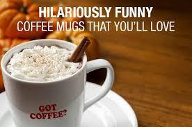 personalized funny coffee mug sayings