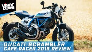 ducati scrambler cafe racer 2019 review