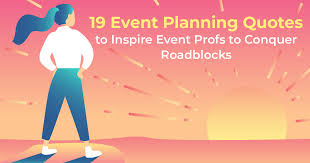 event planning quotes to inspire eventprofs to conquer