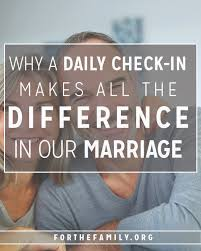 why a daily check in makes all the difference in our marriage