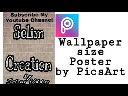wallpaper size poster by picsart