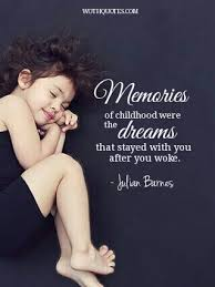 the best childhood memories quotes sayings allquotesideas