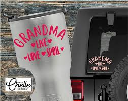 Grandma Decal Grandma Sticker Grandma Cup Decal Grandma Car Decal Grandma Live Love Spoil Phone Case Decals Computer Decal Iphone Decal