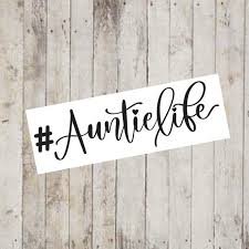 Hashtag Auntie Life Decal Planner Decal Aunt Life Etsy
