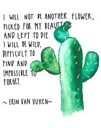 quote by erin van vuren quote cactus watercolor illustration