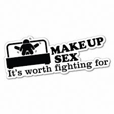 Make Up Sex Worth Fighting For Sticker Decal Funny Vinyl Car Bumper 5882e Ebay