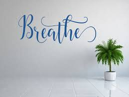 Breathe Decal Just Breath Inhale Exhale Vinyl Decal Laptop Decal Car Decal Wall Decal