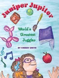 Juniper Jupiter: World's Greatest Juggler: Smith, Cherry, Smith ...