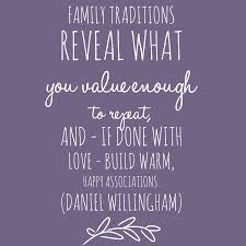 a quote about family traditions from daniel willingham
