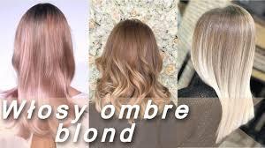 Ombre Na Blond Wlosach L Najmodniejsze Kolory Wlosow Youtube
