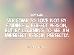 perfect love quotes sam keen inspiration boost