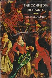 The commedia dell'arte(by Winifred Smith) / 河野書店 / 古本、中古 ...