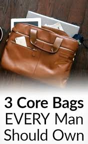 3 core bags every man should own