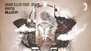 Adam Ellis feat. Aylin - Mhysa (Ellicit Music) Extended - YouTube