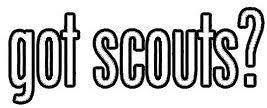 Amazon Com Ew Designs Got Scouts Sticker Decal Boy Scouts Of America Bumper Sticker Vinyl Sticker Car Truck Decal 5 Kitchen Dining