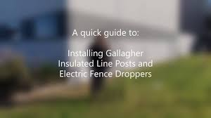 Gallagher Animal Management Australia Installing Gallagher Insulated Line Posts And Electric Fence Droppers Facebook