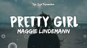 pretty girl maggie lindemann lirik terjemahan