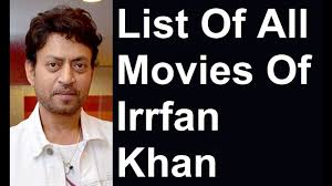 Irrfan Khan Movies List - YouTube