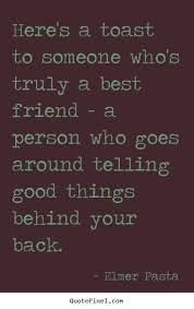 friends toasts quotes quotesgram