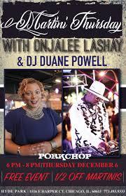 FREE EVENT: MARTINI THURSDAY W/ ONJALEE LASHAY AND DJ DUANE POWELL - 7 DEC  2018