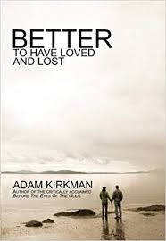 Buy Better to Have Loved and Lost Book Online at Low Prices in India |  Better to Have Loved and Lost Reviews & Ratings - Amazon.in
