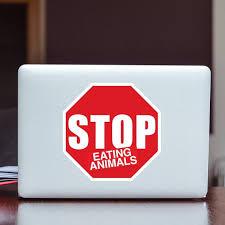 Vegan Stop Sign Sticker Large Stop Eating Animals Etsy