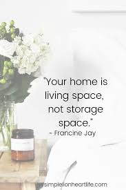 simple living quotes to inspire you to declutter simplify