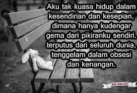 kata kata sedih kesepian tanpa kekasih was was com was was com