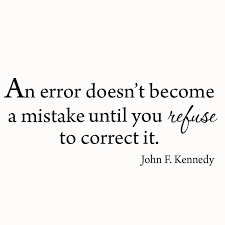 an error doesn t become a mistake jfk quotes wall decal vwaq