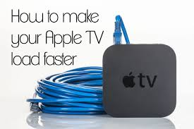 How To Make Your Apple TV Load Faster - StateOfTech