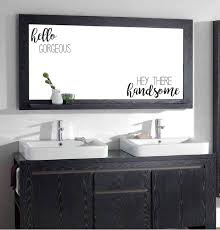 Amazon Com Evelyndavid Hello Gorgeous Hey There Handsome Bathroom Vanity Mirror Vinyl Wall Decal Kitchen Dining