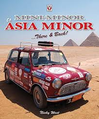 Mini Minor to Asia Minor: There & Back: Amazon.co.uk: Nicola Susanne West:  0636847043612: Books