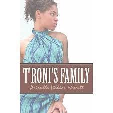 T'Roni's Family by Priscilla Walker-Merritt
