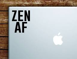 Zen Af Laptop Wall Decal Sticker Vinyl Art Quote Macbook Apple Decor C Boop Decals