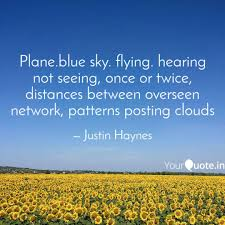 plane blue sky flying h quotes writings by justin haynes