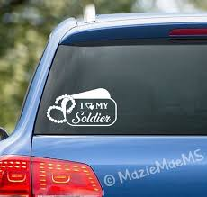 Love My Soldier Custom Car Window Sticker Car Decal Car Etsy
