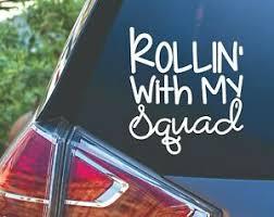 Rollin With My Squad Mom Van Car Truck Yeti Vinyl Decal Sticker Momlife Ebay