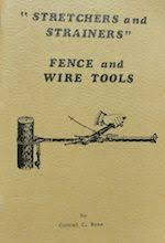 Antique Barb Wire Identification Stretchers And Strainers Wire And Fence Tools 1975 Strainers Barbed Wire Wire