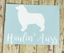 Haulin Auss Car Decal Haulin Auss Decal Haulin Auss Laptop Decal Aussie Decal Aussie Dog Decal Australian Shepherd Decal Car Decals Window Decals Tinted Windows