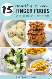 15 healthy finger foods for toddlers