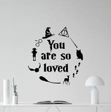 Amazon Com You Are So Loved Harry Potter Wall Decal Bedroom Quote Wizard Wall Decor Movie Quote Walt Disney Sign Gift Lettering Vinyl Sticker Print Art Playroom Kids Decor Nursery Poster Custom