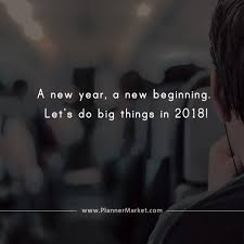 beautiful quotes a new year a new beginning let s do big things